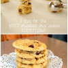 All The Secrets For The Best Chocolate Chip Cookies