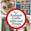 25+ Rudolph Crafts - Gifts and Treats