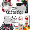 25+ Gifts for Her