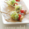 Caesar salad on a stick!