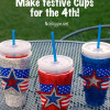 Make festive cups for the 4th of July!