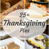 25+ Thanksgiving Pies