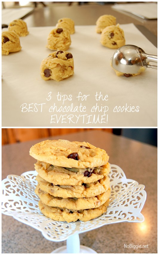 three tips for the best chocolate chip cookies every time! | NoBiggie.net