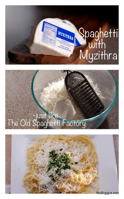Spaghetti with Myzithra - just like at The Old Spaghetti Factory Restaurant - NoBiggie.net