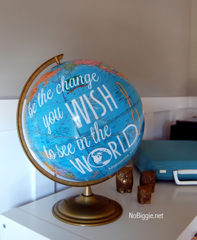 DIY Gandhi Quote project - This is a fun home decor project and it makes a cool graduation gift too! #gradgift #graduationgift #globeDIY #globequote #gandhiquote #bethechange