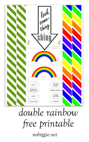 double rainbow free printable via NoBiggie.net