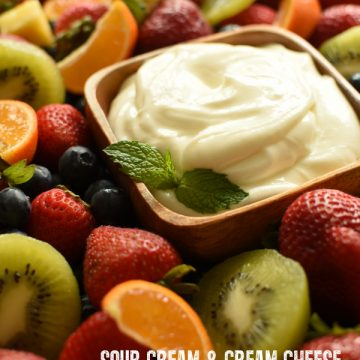 sour cream cream cheese fruit dip