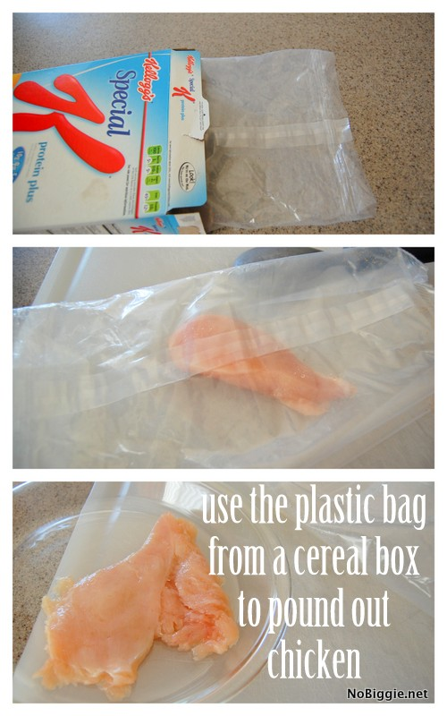 Quick Tip - use the plastic bag from a cereal box to pound chicken flat - NoBiggie.net