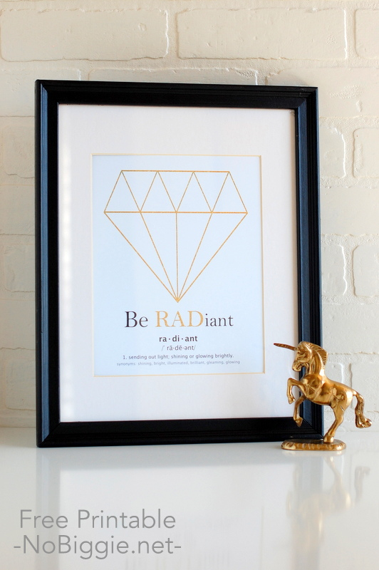 be RADiant a free printable | NoBiggie.net