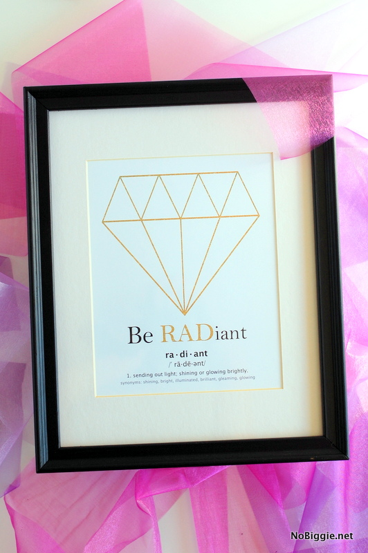 free printable be RADiant | NoBiggie.net