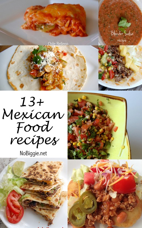 13+ Mexican Food Recipes | NoBiggie.net