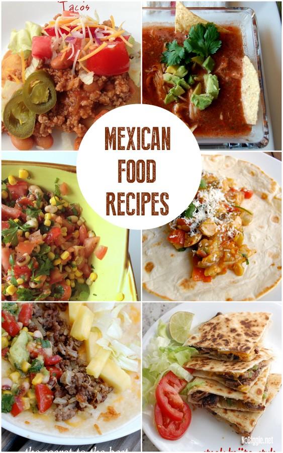 Mexican Food Recipes | 25+ Cinco De Mayo Ideas