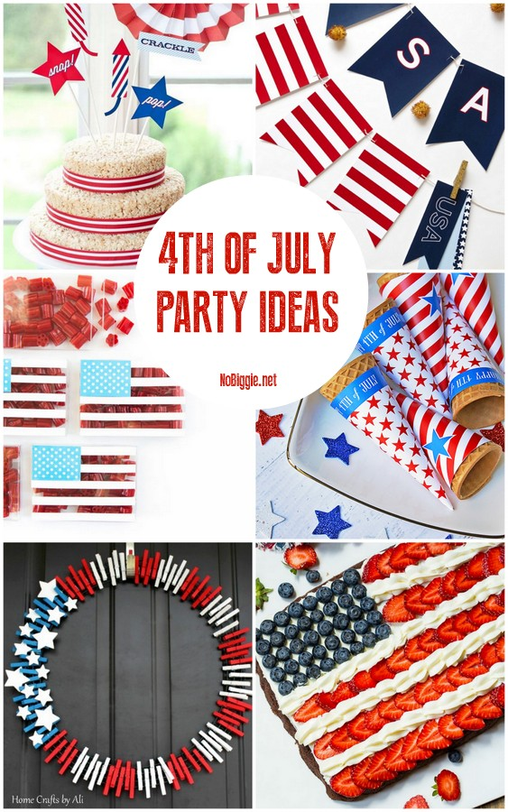25+ 4th of July Party Ideas | NoBiggie.net