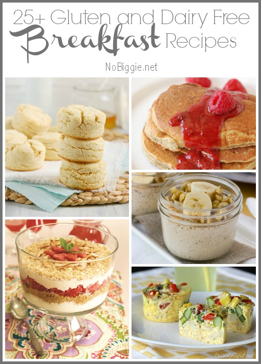 25+ Gluten and dairy free breakfast recipes via NoBiggie.net