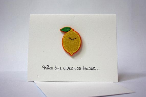 When Life Gives You Lemons Card | 25+ lemon ideas