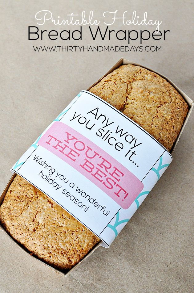 Printable Bread Wrapper | 25+ neighbor gift ideas