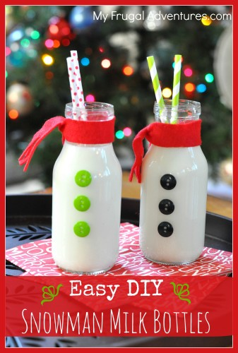 Easy DIY Snowman Bottles 25+ Fun Christmas Breakfast Ideas for Kids | NoBiggie.net