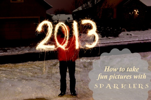 How to take fun pictures with sparklers | 25+ New Year's Eve Party Ideas | NoBiggie.net