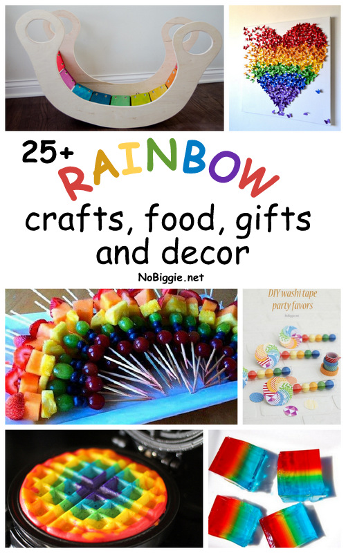 25+ Rainbow crafts, food, gifts and decor - NoBiggie.net