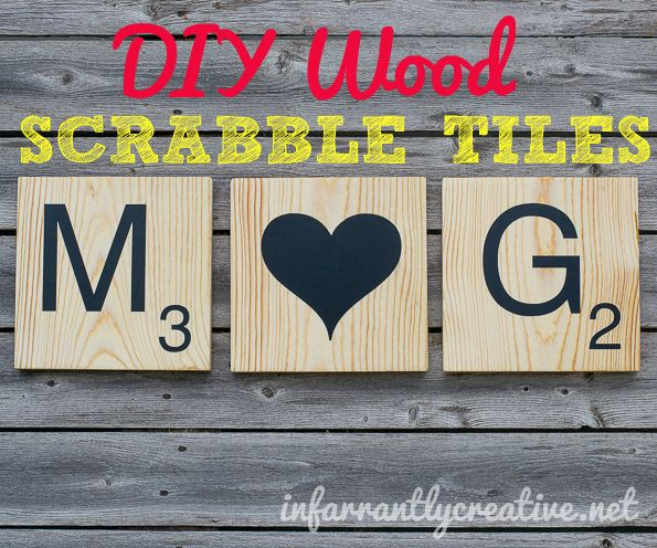 DIY Wood Scrabble Tiles | 25+ Inexpensive DIY Birthday Gift Ideas for Women