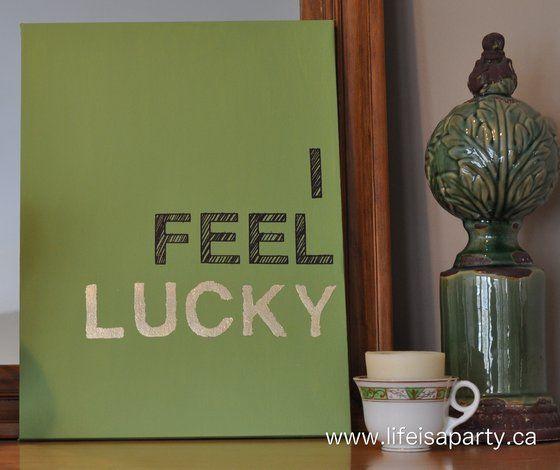 I Feel Lucky DIY | 25+ St. Patrick's Day ideas