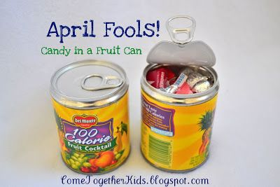 Candy in a Fruit Can | 25+ April Fools Day ideas