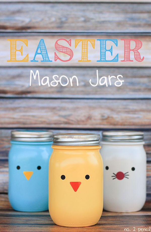 Easter Mason Jars | 25+ Easter and Spring Decorations