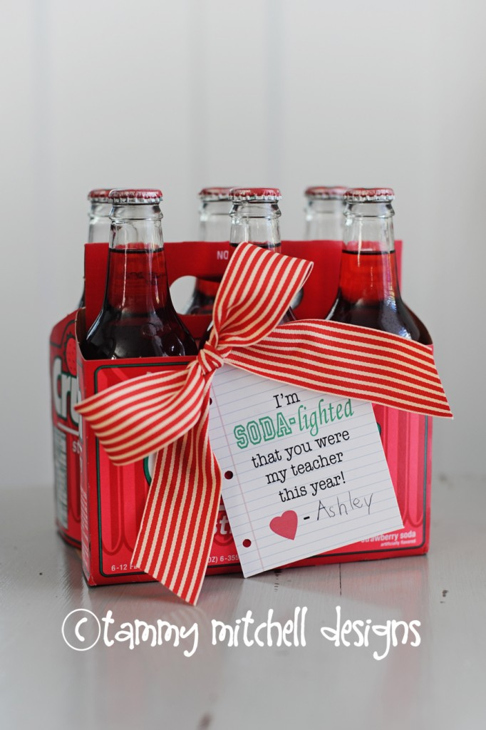 Soda-Lighted you're my teacher | 25+ teacher appreciation week ideas