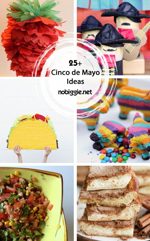 25+ Cinco de Mayo Ideas | NoBiggie.net