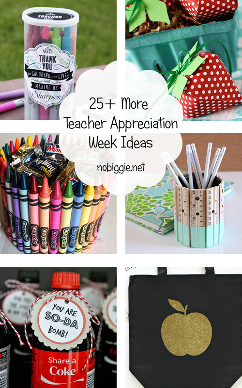 25+ MORE teacher appreciation ideas | NoBiggie.net