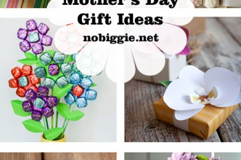 25+ Handmade Mother's Day Gift Ideas