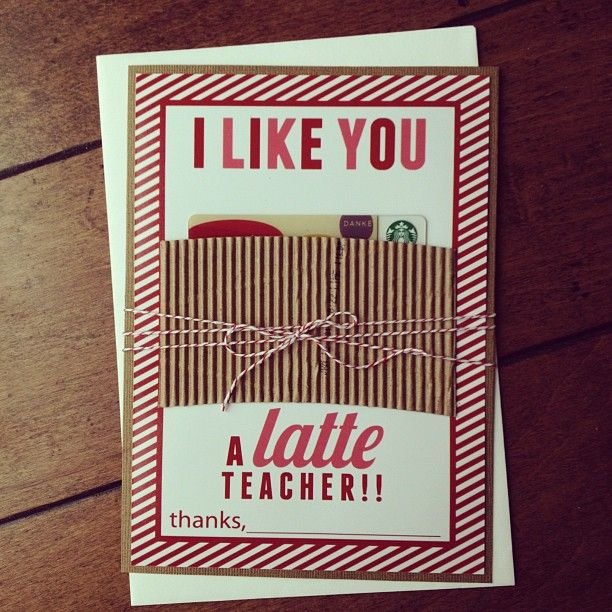 I Like You a Latte | 25+ MORE Teacher Appreciation Week ideas