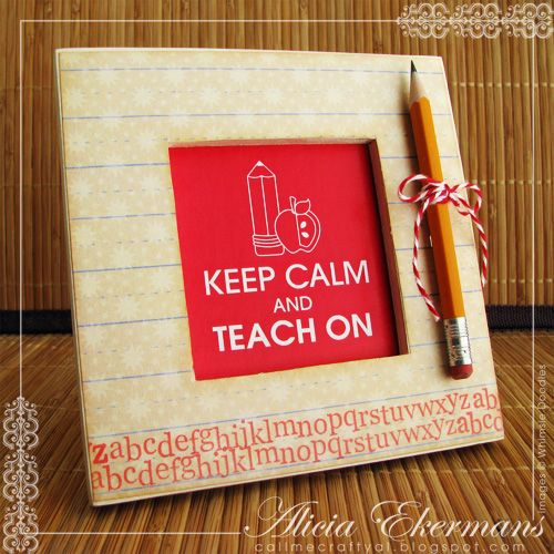 Keep Calm and Teach On | 25+ MORE Teacher Appreciation Week ideas