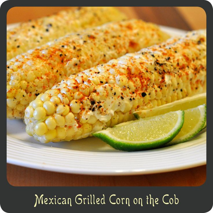 Mexican Grilled Corn on the Cob | 25+ Cinco de Mayo Ideas