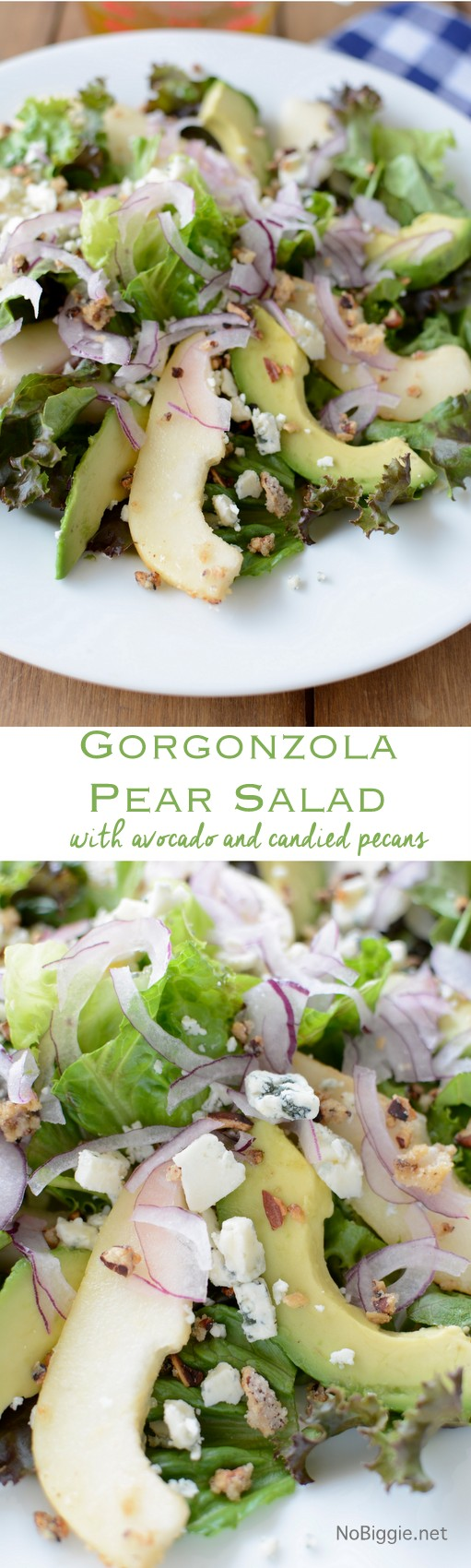 http://www.nobiggie.net/wp-content/uploads/2015/05/Gorgonzola-Pear-Salad-with-candied-pecans-NoBiggie.net_.jpg
