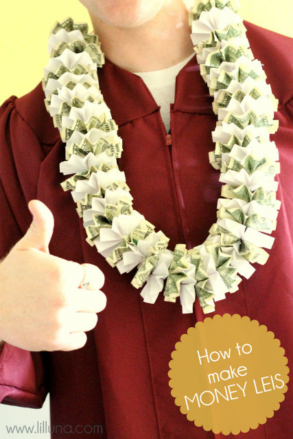 How to Make Money Leis | 25+ Graduation gift Ideas