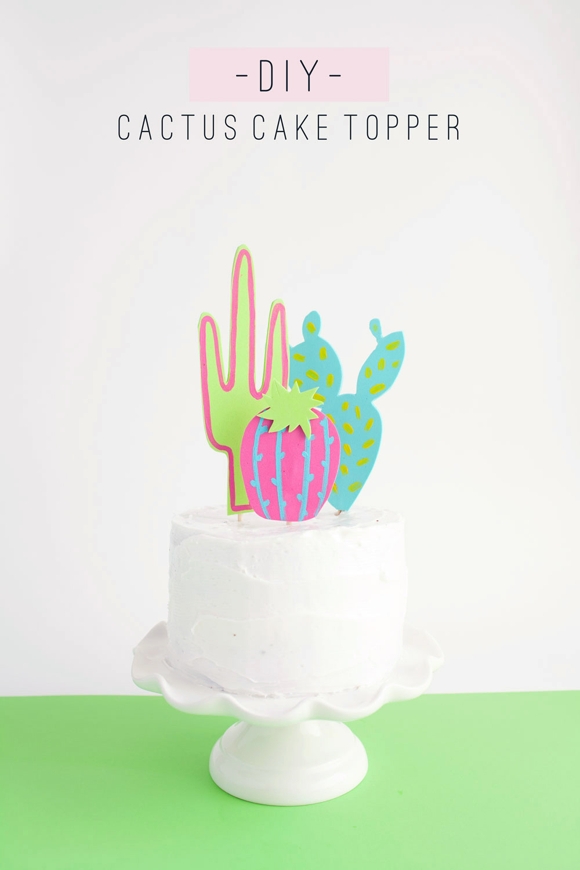 DIY Cactus Cake Topper | 25+ Cactus crafts and DIY