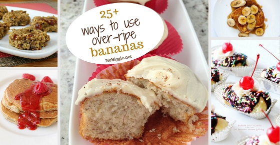 25+ ways to use over-ripe bananas | NoBiggie.net