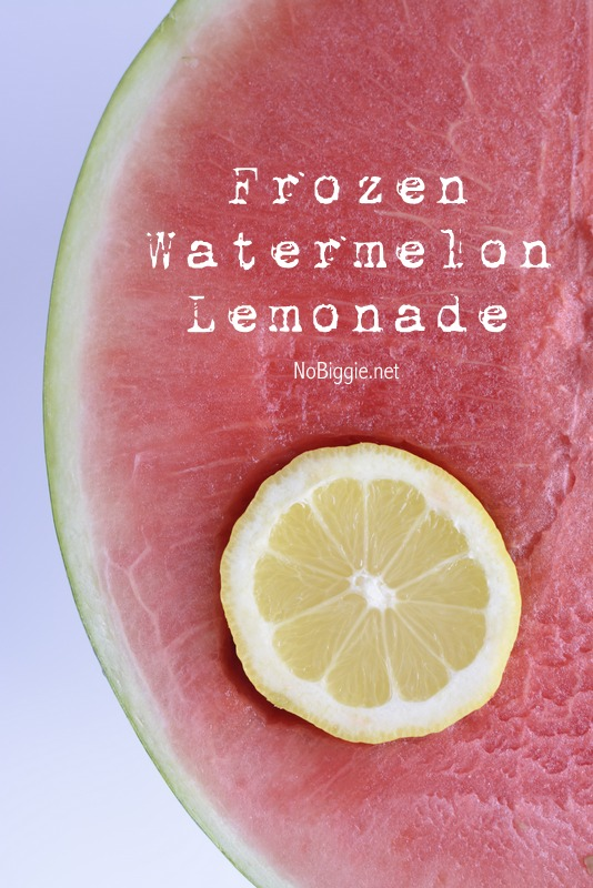 frozen watermelon-lemonade | NoBiggie.net
