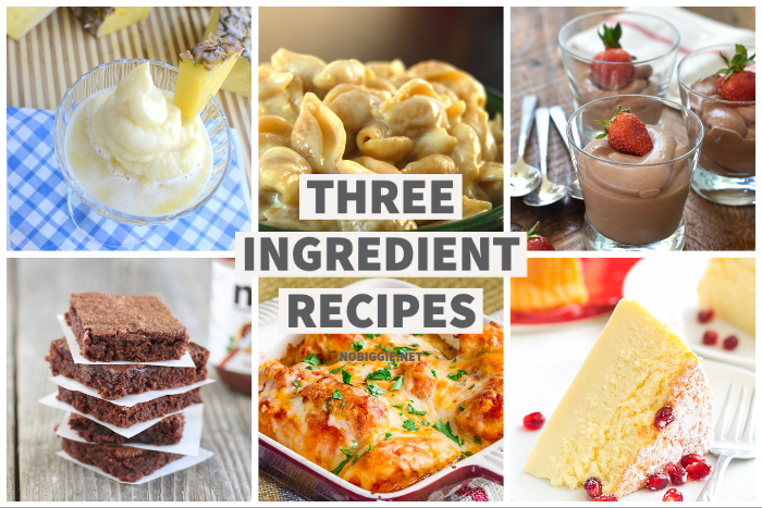 Three Ingredient Recipes | NoBiggie.net