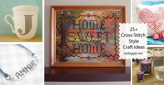 25+ Cross-Stitch Style Craft Ideas | NoBiggie.net