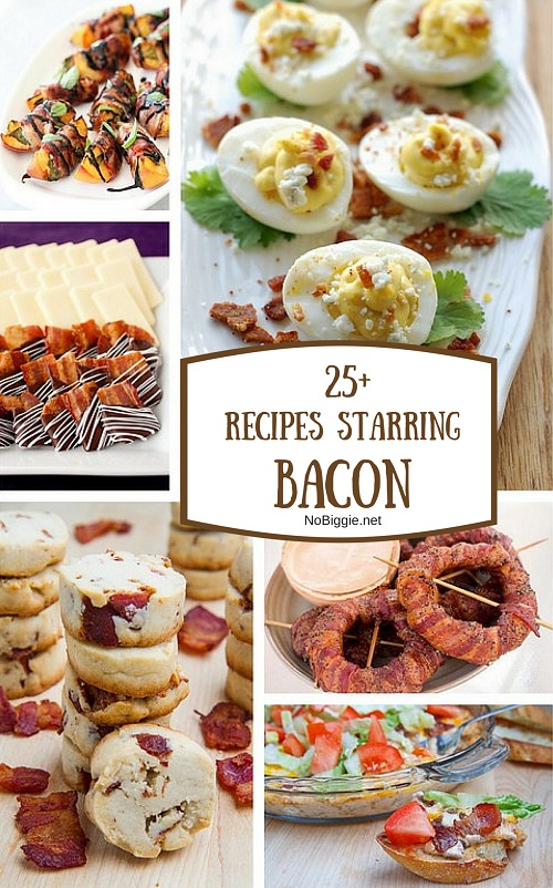 25+ recipes starring bacon | NoBiggie.net