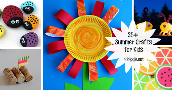 25+ Summer Crafts for Kids | NoBiggie.net