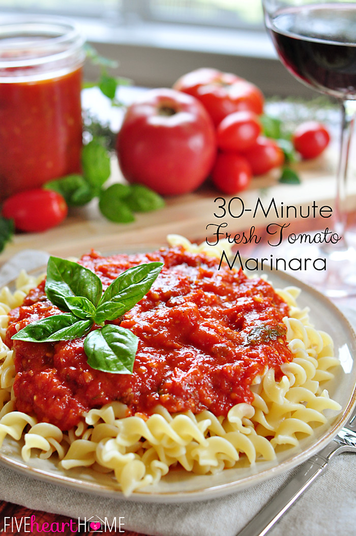 30 minute fresh tomato marinara sauce | 25+ fresh tomato recipes