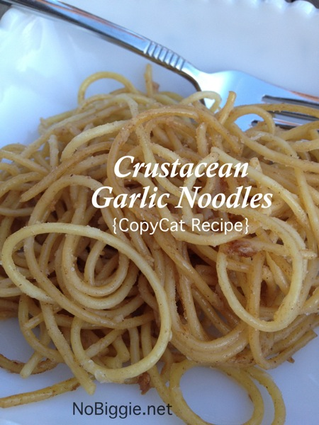 Crustacean Restaurant Garlic Noodles | 25+ CopyCat Restaurant Recipes