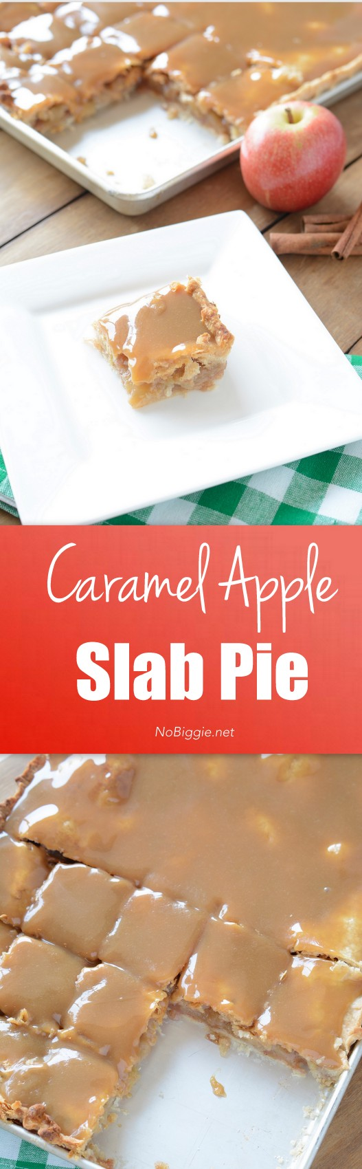 Apple pie just got a raise! Caramel Apple Slab Pie is the perfect dessert for Fall and great for serving a crowd. #applepie #caramelapple #caramelappledesserts #FallDesserts #feedacrowd #desserts #pie #slabpie