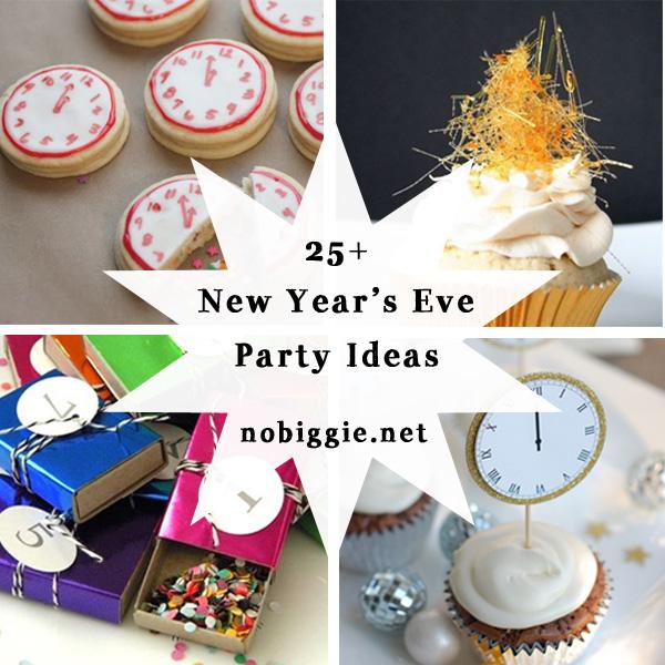 25+ NYE Celebration Ideas | NoBiggie.net
