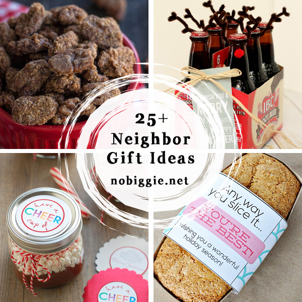 25+ neighbor gift ideas NoBiggie.net
