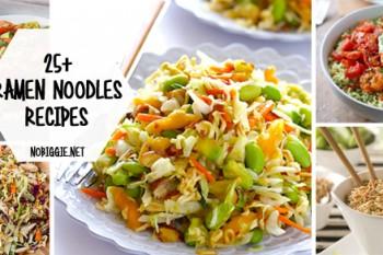 25+ Ramen Noodle Recipes