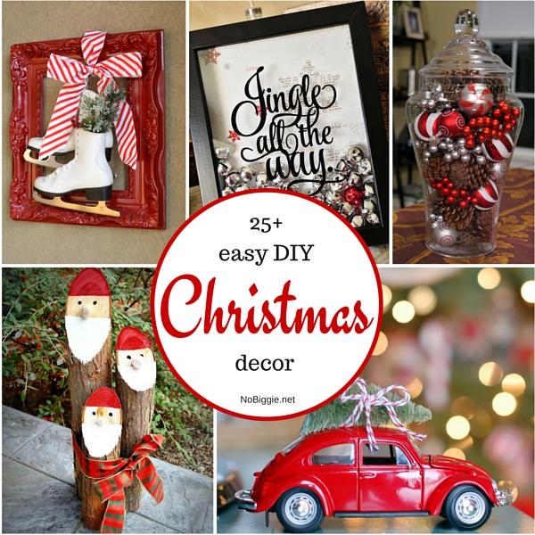 25+ easy DIY Christmas decor |NoBiggie.net